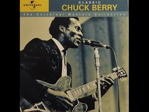 Chuck Berry - Universal Master Collection (Full Album)