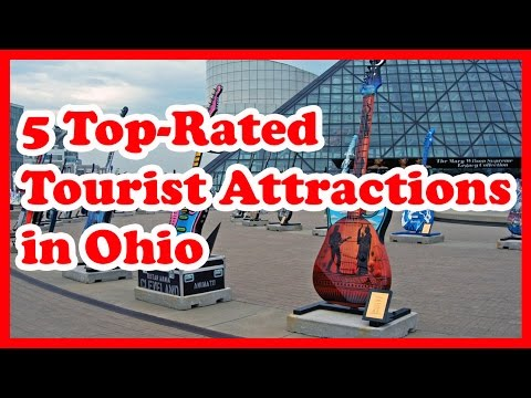 5 Top-Rated Tourist Attractions in Ohio | US Travel Guide