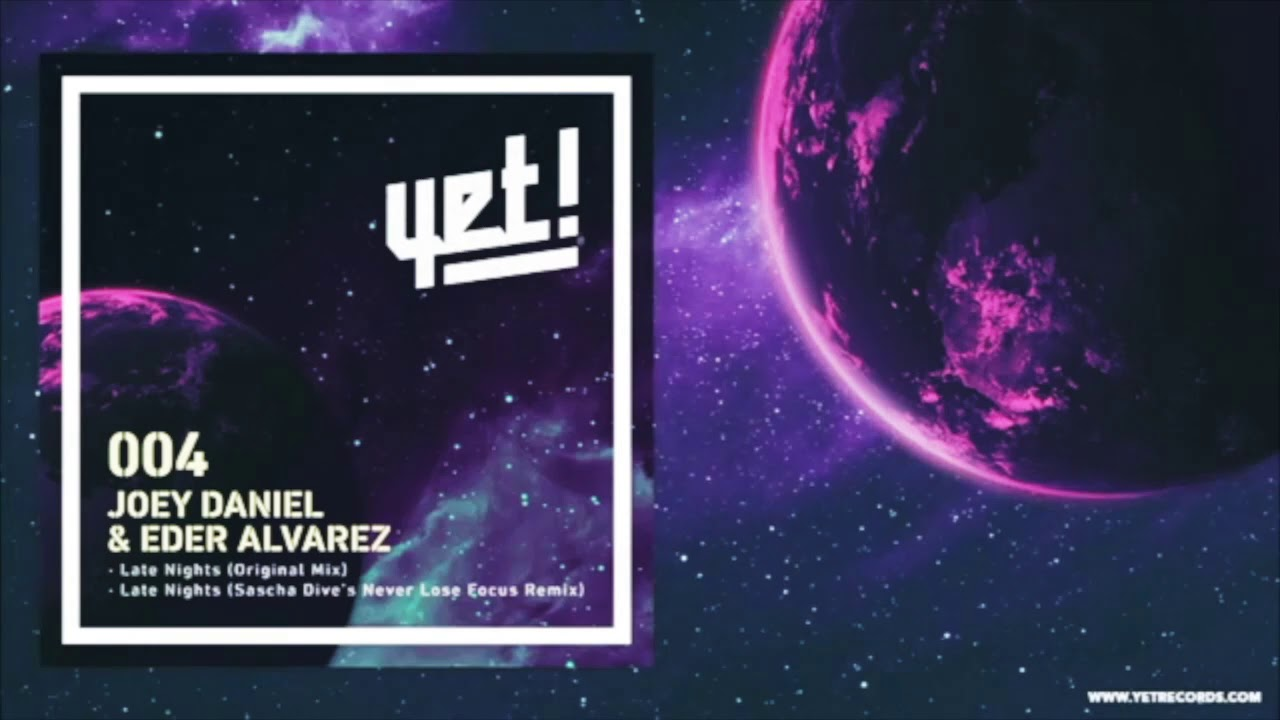 Joey Daniel & Eder Alvarez - Late Nights (JP Etchecopar Remix)