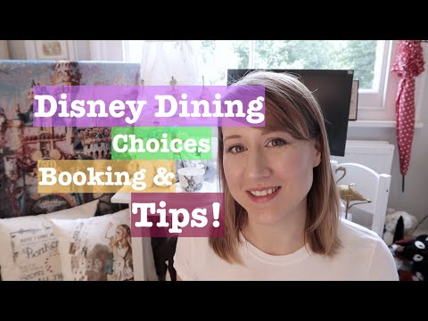 Our Disney Dining Choices, Booking and Tips for all Diets!