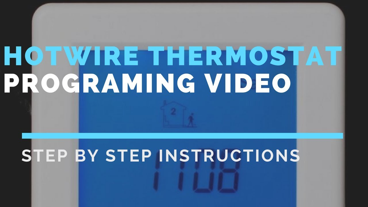 Hotwire Thermostat Touch Screen Programming Guide - YouTube
