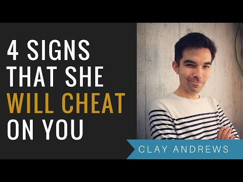 How to know when your girlfriend cheats on you
