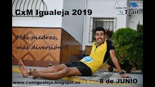 CxM Igualeja 2019 - Recorrido 3D Campeonato Provincial Trail
