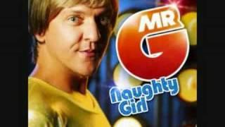 Mr G - Naughty Girl Remix