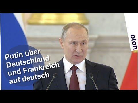 Putin über Deutschland und Frankreich auf deutsch
