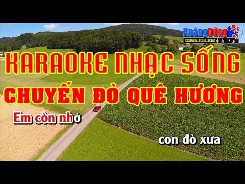 Chuyến Đò Quê Hương   Karaoke Nhạc Sống Cực Hay   Hình ảnh Full HD   Beat Chất Lượng Cao🎼