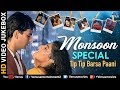 Tip Tip Barsa Paani | Monsoon Special Songs | Bollywood Rain Songs | Latest Hindi Songs 2017