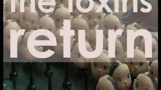 The Toxins Return