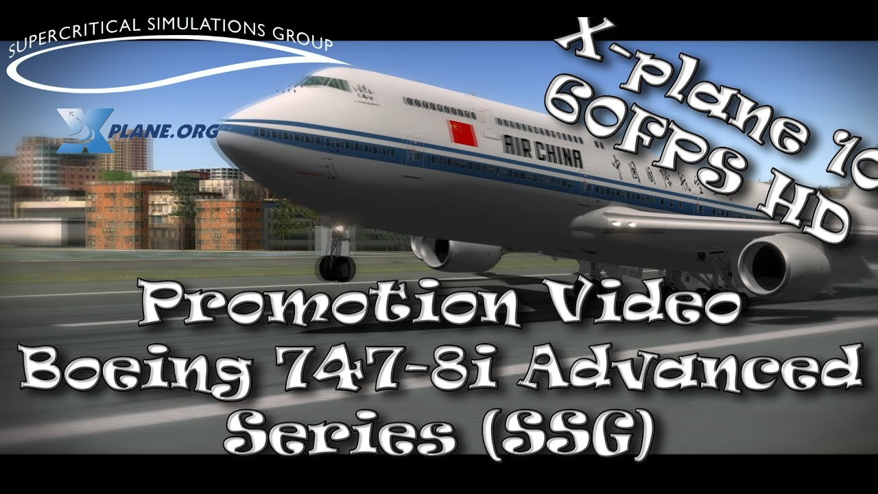 Boeing 747-8i Advanced Series from SSG for X-plane 10