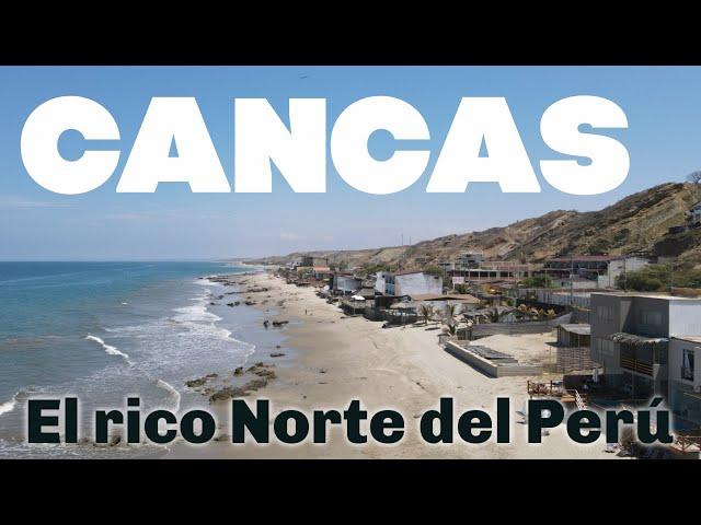 Cancas, una playa paradisiaca al Norte del Perú !