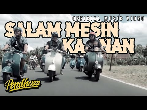 Pendhoza - Salam Mesin Kanan (Official Music Video)