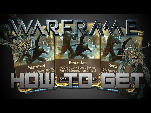 How To Get Berserker - Warframe