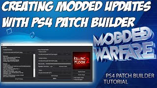PS4 Patch Builder Release/Tutorial