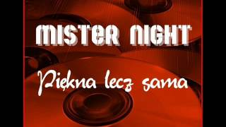 MISTER NIGHT - PIĘKNA LECZ SAMA (official audio)