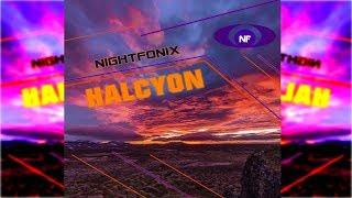 Nightfonix - Halcyon