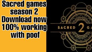 How to Download sacred games season 2 (2019) Full season now Free|100% working|Pc|Torrent|Mobile