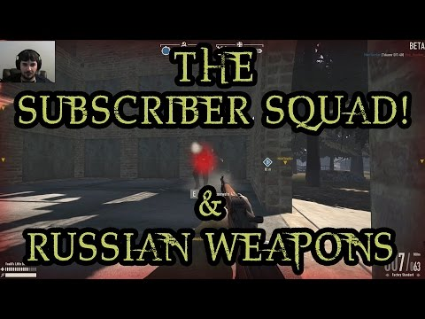 Russian Starter Weapons & The Subscriber Squad! - Heroes and Generals