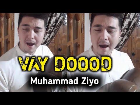 Muhammad Ziyo Dan Yangisi Vay DoooD