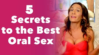 5 Secrets to the Best Oral Sex