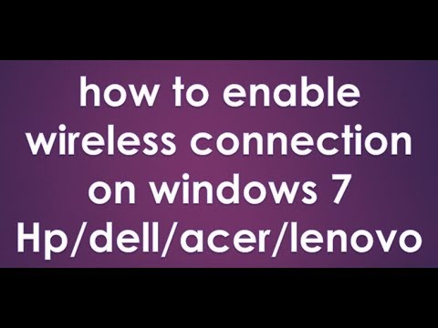 How To Enable Wireless Connection On Windows 7
