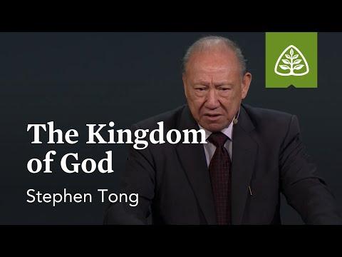 Stephen Tong: The Kingdom of God