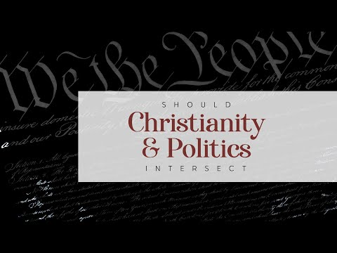 Should Christianity & Politics Intersect?