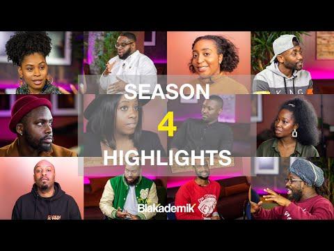 Best of Season 4 - #BLAKADEMIK
