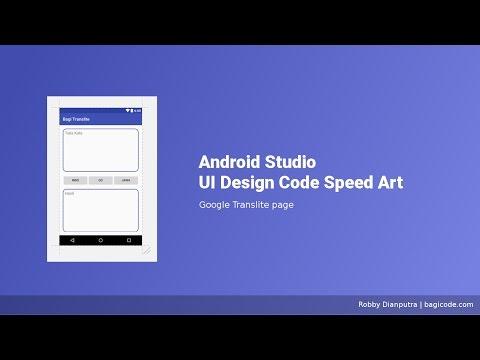 Google Translite Page   Android Studio UI Design Speed Art XML