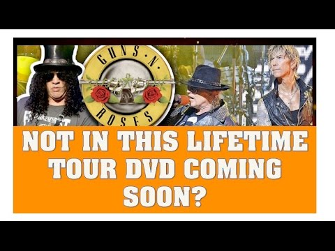 Guns N' Roses Rumor: Not In This Lifetime  Reunion Tour DVD To Be Released? W/ Footage!