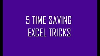 5 Time Saving Excel Tricks