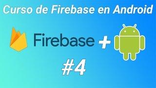 Curso de Firebase en Android #4 - Sistema de inicio de sesión de usuarios