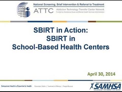 sbirt-in-action:-sbirt-in-school-based-health-centers