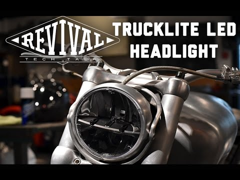 Trucklite LED Headlight - Revival Cycles Tech Talk
