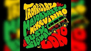 tropkillaz major lazer loko feat mc kevinho busy signal