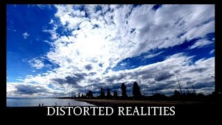 Distorted Realities