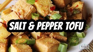 SALT AND PEPPER TOFU | Recipe by Mary