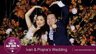 Bali Slow Motion Video - Ivan & Prajna's Wedding Party
