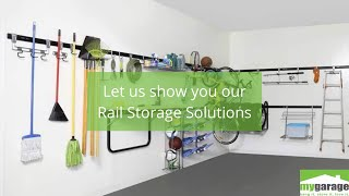 Let us show you our Rail Storage System for your Garage