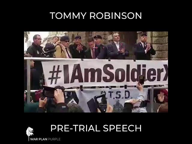 Tommy Robinson Pre-Trial Speech