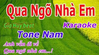 Qua Ngõ Nhà Em - Karaoke - Tone Nam - Nhạc Sống - gia huy beat
