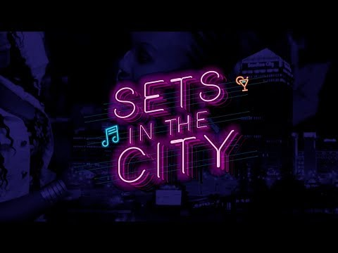 #SetsInTheCity LIVE