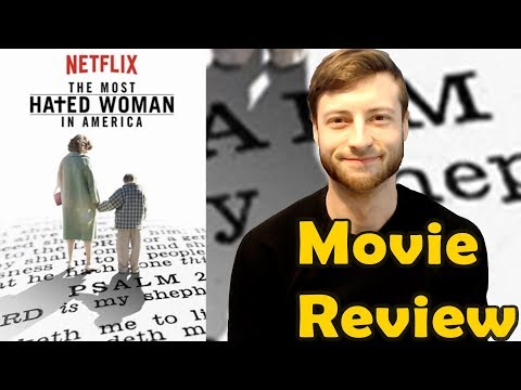 The Most Hated Woman In America (2017) - Netflix Movie Review (Non-Spoiler)