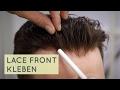 French/Swiss Lace Front Tutorial - Die perfekte Verklebung für einen unsichtbaren Haaransatz.