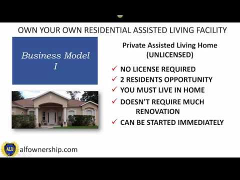 Business Model 1 of Residential Assisted Living Ownership Video 1 of 4