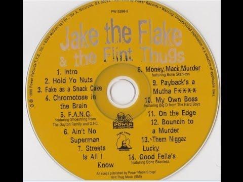 Jake the Flake & the Flint Thugs (full album)
