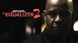 The Equalizer 2 Trailer 2018 | FANMADE HD