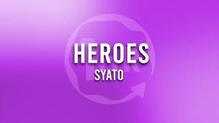 Syato - Heroes (1 Hour Loop Music)