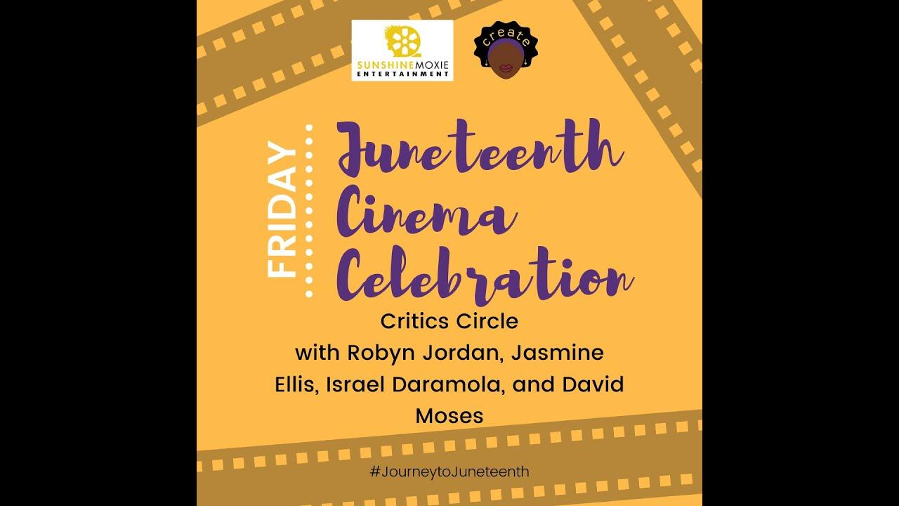 #JourneytoJuneteenth - Critics Circle