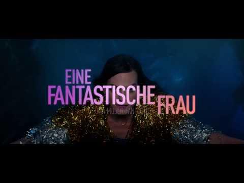 EINE FANTASTISCHE FRAU Trailer OmdU