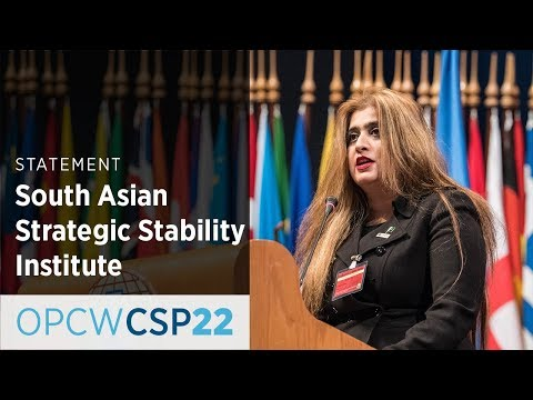 South Asian Strategic Stability Institute Statement by Ms Maria Sultan at CSP-22